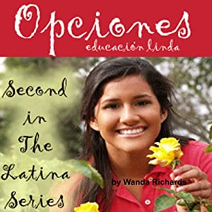 Opciones - educacion linda (The Latina Series) [Options - Education of Linda]] Audiobook