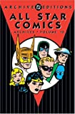 All Star Comics - Archives, Volume 10 (1401201598) by Broome, John
