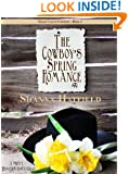 The Cowboy's Spring Romance: A Sweet Western Romance (Grass Valley Cowboys Book 2)