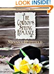The Cowboy's Spring Romance: A Sweet...