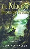 img - for The Palace of Impossible Dreams (Tide Lords) book / textbook / text book