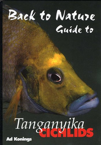 back-to-nature-guide-to-tanganyika-cichlids-revised-expanded-second-edition