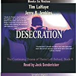 Desecration: Left Behind Series, Book 9 | Tim LaHaye,Jerry Jenkins