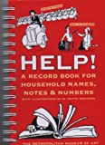 Help!: A Record Book for Household Names, Notes & Numbers (0821223658) by Metropolitan Museum of Art (New York, N. Y.)