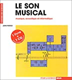 Le son musical : musique, acoustique et informatique (livre et CD)