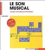 echange, troc John Pierce - Le son musical : musique, acoustique et informatique (livre et CD)