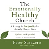 img - for The Emotionally Healthy Church: A Strategy for Discipleship That Actually Changes Lives book / textbook / text book