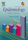 Epidemiology, Updated Edition: With STUDENT CONSULT Online Access, 3e (1416025308) by Leon Gordis MD MPH DrPH
