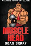img - for Musclehead book / textbook / text book