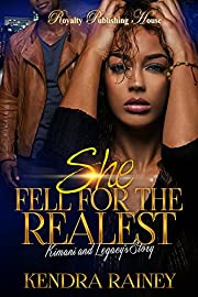 She Fell for the Realest: Kimani & Legacy's Story