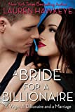 A Bride for a Billionaire (A Virgin, A Billionaire and a Marriage Book 1)