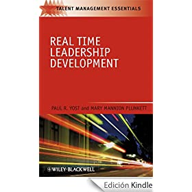 Real Time Leadership Development: TMEZ--Talent Management Essentials Series, Book 36 (TMEZ - Talent Management Essentials)