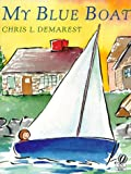 My Blue Boat (0152017011) by Demarest, Chris L.