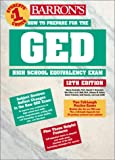 How to Prepare for the GED (Barron's GED) (0764121200) by Rockowitz, Murray