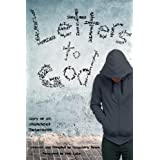 Letters to God: Diary of an Unsilenced Generation ~ Cassandra Smith