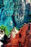 img - for Face within the Mountain book / textbook / text book