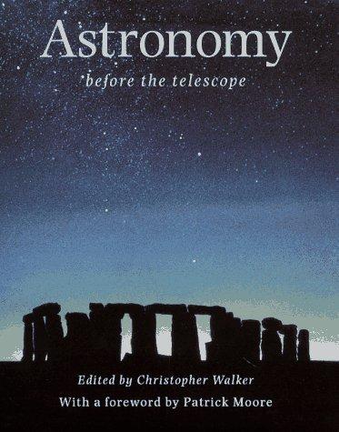 Astronomy Before the Telescope