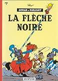 """Afficher """"Johan et Pirlouit n° 7<br /> La Flèche noire"""""""