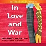 In Love and War | Nick Chiles,Denene Millner