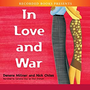 In Love and War | [Nick Chiles, Denene Millner]