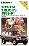 img - for Chilton's Repair Manual: Toyota Trucks 1989-1991: All U.S. and Canadian Models of Toyota Pick-Ups, 4-Runners, and Land Cruisers (Chilton's Repair Manuals) book / textbook / text book