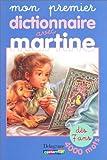 echange, troc Pascale Cheminée - Mon premier dictionnaire avec Martine