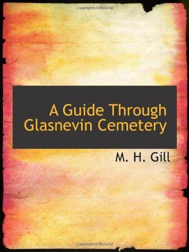 A Guide Through Glasnevin Cemetery