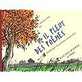 Il pleut des po�mes : Anthologie de po�mes minuscules