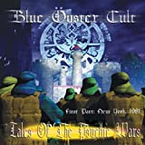 Blue Oyster Cult Tales of the Psychic Wars - First Part: New York, 1981
