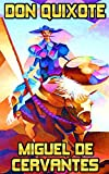 Image of Don Quixote: By Miguel De Cervantes Saavedra (Illustrated & Unabridged)