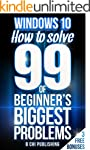 Windows 10: How to Solve 99 of Beginn...