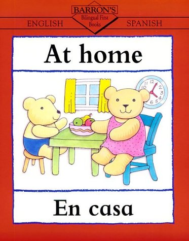 At Home/En La Casa (Bilingual First Books)