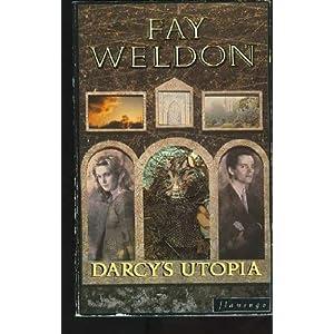 Darcy's Utopia - Fay Weldon