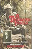 img - for A Thousand Trails - Personal Journal of William Cameron Townsend 1917-1919 Founder of Wycliffe Bible Translators book / textbook / text book
