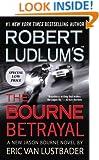 Robert Ludlum's (TM) The Bourne Betrayal (Jason Bourne series)