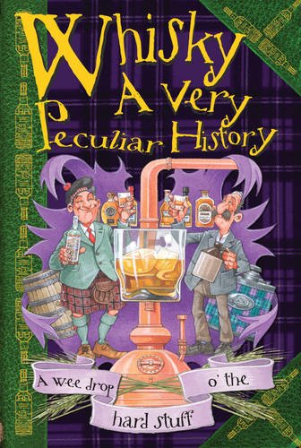 Cherished Library: Whisky, A Very Peculiar History