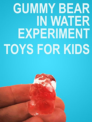 Clip: Gummy Bear in Water Expreiment