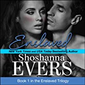 Enslaved: The Enslaved Trilogy, Book 1 | [Shoshanna Evers]