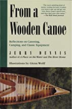 From a Wooden Canoe: Reflections on…