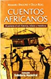img - for Cuentos africanos: Al ponerse el sol: historias, relatos y met    foras book / textbook / text book