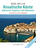  : Kroatische Kste - Dubrovnik: Elaphiten  Sd-Dalmatien &#47; Liegepltze und Landgnge