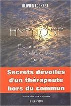 Hypnose : Santé, qualité de vie, évolution humaine