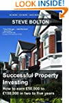 Successful Property Investing: How to...