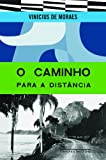 img - for O Caminho Para A Distancia (Em Portugues do Brasil) book / textbook / text book