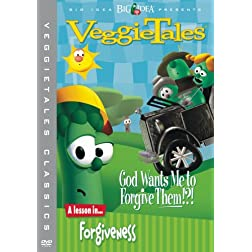 VeggieTales Classics - God Wants Me to Forgive Them?