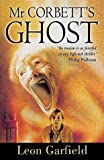 Mr Corbett's Ghost (0192750348) by Garfield, Leon