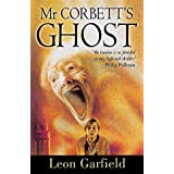 Mr Corbett's Ghostby Leon Garfield