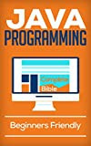 Java Programming for Beginners: Learn with Complete Bible (English Edition)