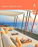 echange, troc Loft Publications - Beach-Clubs de rêve