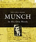 img - for Munch: In His Own Words book / textbook / text book